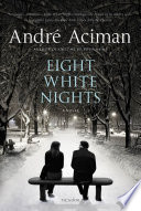 Eight White Nights