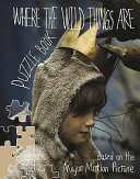 Where the Wild Things are   Jigsaw Puzzle Book Book PDF