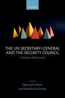 The UN Secretary-General and the Security Council [Pdf/ePub] eBook