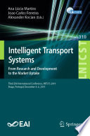 Intelligent Transport Systems From Research And Development To The Market Uptake Book PDF