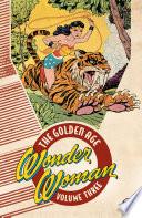 Wonder Woman: The Golden Age Vol. 3