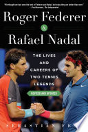 """""""Roger Federer and Rafael Nadal: The Lives and Careers of Two Tennis Legends"""" by Sebastián Fest"""