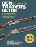 Gun Trader's Guide, Forty-Second Edition Pdf/ePub eBook