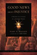 Good News About Injustice: 10th anniversary edition Pdf/ePub eBook