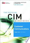 CIM Coursebook 07 08 Customer Communications Book