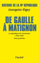 Pdf Histoire de la IVe République Vol.6. De Gaulle à Matignon Telecharger