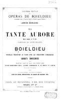Ma Tante Aurore. Opéra comique en 2 actes. Paroles de Longchamps ... Nouvelle réduction au piano ... par A. Boieldieu. Partition Chant et Piano avec texte parlé
