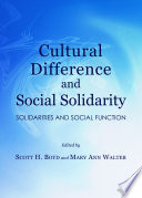 Cultural Difference and Social Solidarity