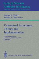 Conceptual Structures  Theory and Implementation