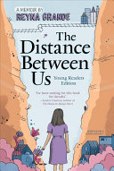 The Distance Between Us Young Readers Edition Book PDF