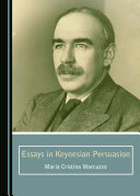 Essays in Keynesian Persuasion