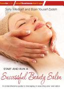 Start and Run a Successful Beauty Salon