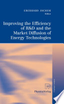 Improving the Efficiency of R D and the Market Diffusion of Energy Technologies