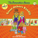The Berenstain Bears Treat Others Kindly Book
