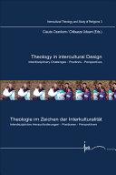 Theology in Intercultural Design/ Theologie Im Zeichen Der Interkulturalitat