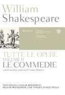 William Shakespeare. Tutte le opere. Vol. II. Le commedie