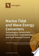 Marine Tidal and Wave Energy Converters