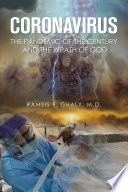 Coronavirus the Pandemic of the Century and the Wrath of God Book