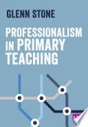 Professionalism in Primary Teaching