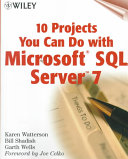 10 Projects You Can Do with Microsoft  SQL Server 7 Book