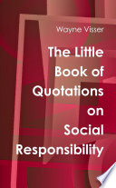 The Little Book Of Quotations On Social Responsibility