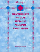 Mosby s Comprehensive Physical Therapist Assistant Board Review Book