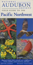 National Audubon Society Field Guide to the Pacific Northwest