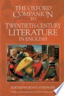 The Oxford Companion To Twentieth Century Literature In English