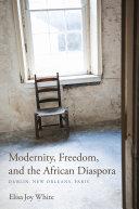 Modernity, Freedom, and the African Diaspora Pdf/ePub eBook