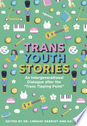 Trans Youth Stories Book