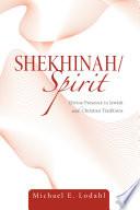 Shekhinah Spirit