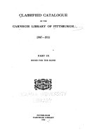 Classified Catalogue Of The Carnegie Library Of Pittsburgh 1907 1911