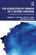 The Acquisition of Spanish as a Second Language