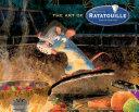 The Art of Ratatouille Book PDF