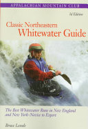 Classic Northeastern Whitewater Guide