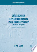 Critical Race Theory and Education  : A Marxist Response