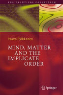 Pdf Mind, Matter and the Implicate Order