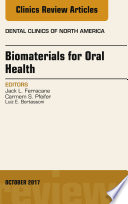 Dental Biomaterials An Issue Of Dental Clinics Of North America E Book Book PDF