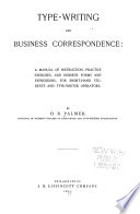 Type-writing and business correspondence: a manual of instruction, practice, exercises, and business forms