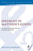 Jeremiah In Matthew S Gospel