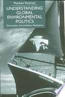 Understanding Global Environmental Politics