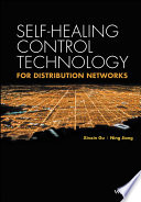 Self healing Control Technology for Distribution Networks Book