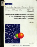 Manufacture and Performance Evaluation of FRP Rebar Featuring Ductility and Health Monitoring Capability