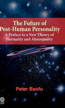 The Future Of Post Human Personality Book PDF