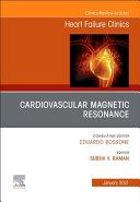 Cardiovascular Magnetic Resonance An Issue Of Heart Failure Clinics Book PDF