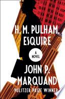 H  M  Pulham  Esquire