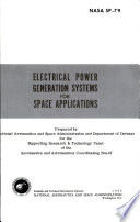 Electrical Power Generation Systems for Space Applications