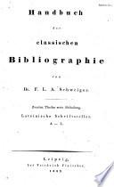 Handbuch der classischen Bibliographie: th., 2. abt. Lateinische Schriftsteller. M-V. Sammlungen mehrerer lateinischer Schrifsteller. Berichtigungen und Zusätze