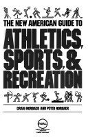 The New American Guide to Athletics  Sports   Recreation