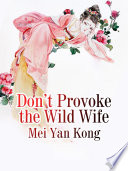 Don   t Provoke the Wild Wife Book